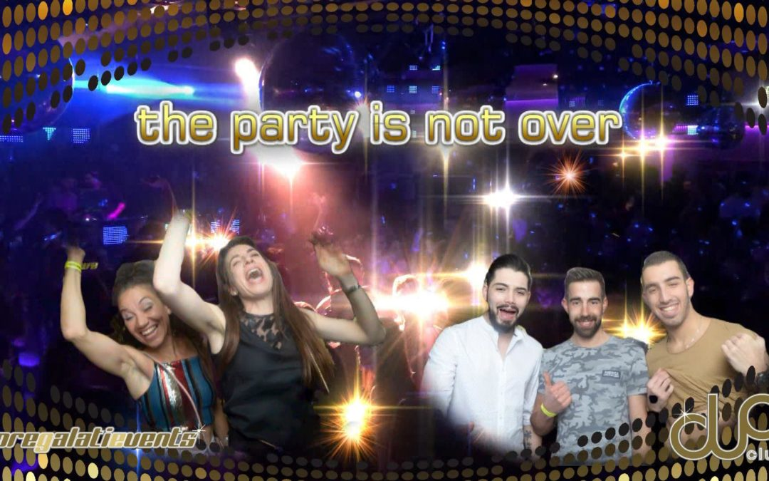 The party is not over !